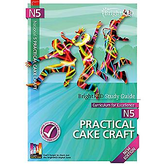 BrightRED Study Guide N5 Hospitality - Practical Cake Craft New Editio