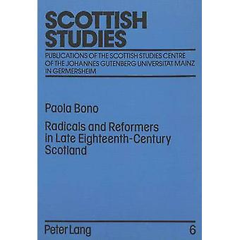 Radicals and Reformers in Late Eighteenth-century Scotland - An Annota