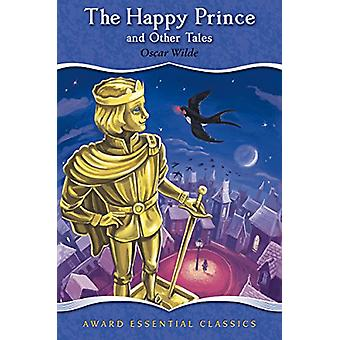 The Happy Prince by Oscar Wilde - 9781782702689 Book