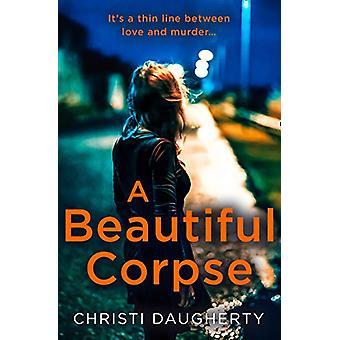 A Beautiful Corpse (The Harper McClain series - Book 2) by Christi Da