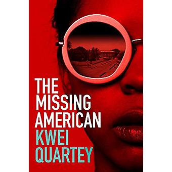 The Missing American by Kwei Quartey - 9780749025076 Book