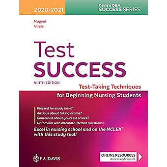 Test Success - Test-Taking Techniques for Beginning Nursing Students b
