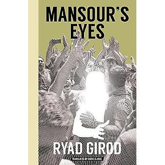 Mansour's Eyes by Ryad Girod - 9781945492365 Book