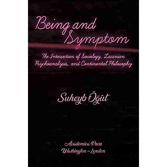 Being and Symptom by OEgut & Suheyb
