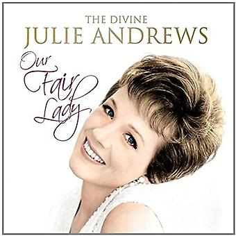 Julie Andrews - Our Fair Lady: Divine Julie Andrews [CD] USA import