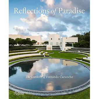 Reflections of Paradise  The Gardens of Fernando Caruncho by Taylor & Gordon