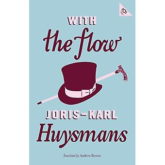 With the Flow by Huysmans & JorisKarl