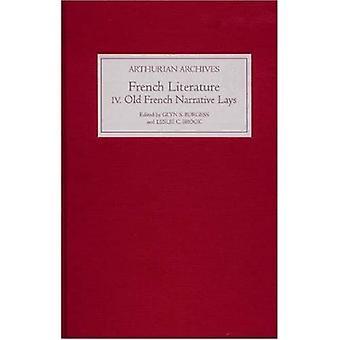 Franse Arthurian Literatuur: Elf Oud Frans Verhaal legt v. 4 (Arthur archieven)