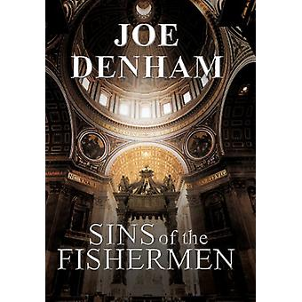Sins of the Fishermen by Joe Denham - 9781458207371 Book