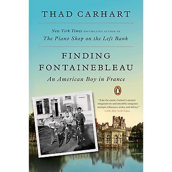 العثور على فونتينبلو صبي أمريكي في فرنسا من قبل ثاد كارهارت