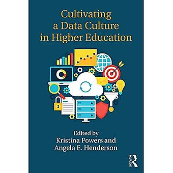 Cultivating a Data Culture in Higher Education