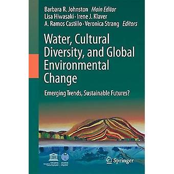 Vatten - Kulturell Mångfald - och Global Miljöförändring - Emergin