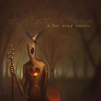 With Our Arms to the Sun - Far Away Wonder [CD] USA import
