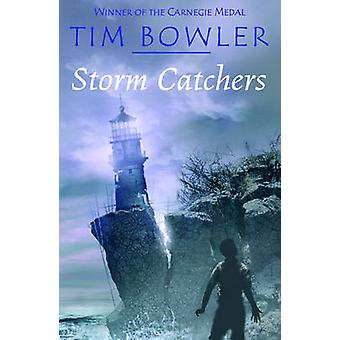 Storm Catchers - 2005 by Tim Bowler - 9780192754455 Book