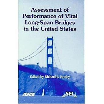 Assessment of Performance of Vital Long-span Bridges in the United St