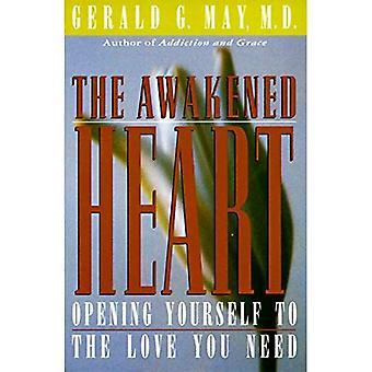 Vaknade hjärtat: Öppna dig själv till den kärlek du behöver