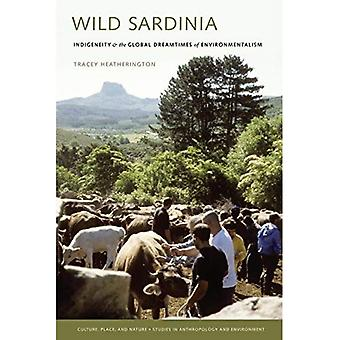 Wild Sardinia: Indigeneity and the Global Dreamtimes of Environmentalism