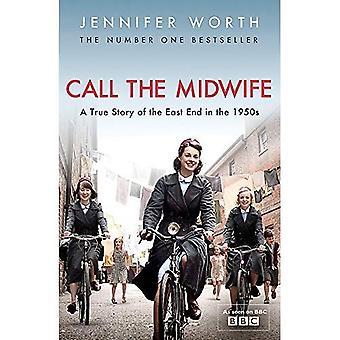 Call The Midwife: En sann historia om East End på 1950-talet