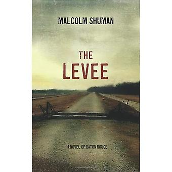The Levee: A Novel of Baton Rouge