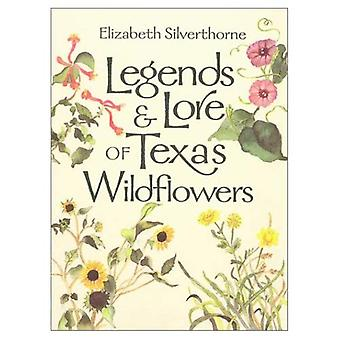 Legends and Lore of Texas fleurs sauvages (Louise Lindsey Merrick environnement naturel) (Louise Lindsey Merrick environnement naturel série)