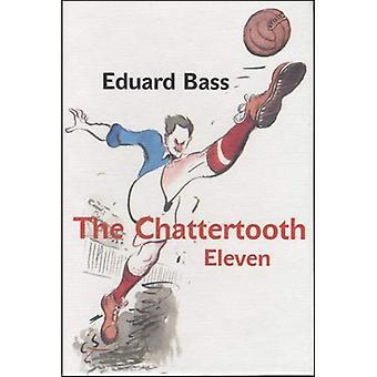 De Chattertooth Eleven