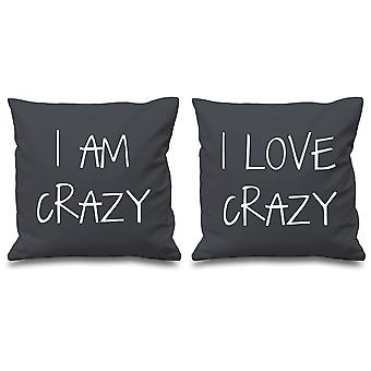 I Am Crazy I Love Crazy Grey Cushion Covers 16