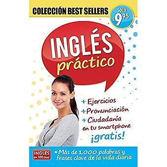 Ingles Practico / Practical Englanti: Coleccion Suositut (Suosikit)
