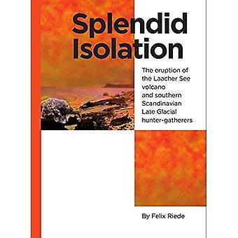 Splendid Isolation: De uitbarsting van de Laacher See vulkaan & zuidelijke Scandinavische laat glaciale jager-verzamelaars