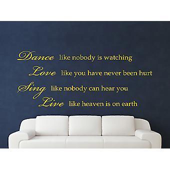 Danse comme personne observe Art Wall Sticker - Jaune foncé