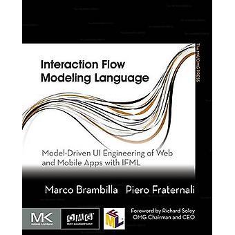 تدفق التفاعل النمذجة لغة واجهة المستخدم موديلدريفين هندسة الويب وتطبيقات المحمول مع إيفمل ماركو برامبيا &