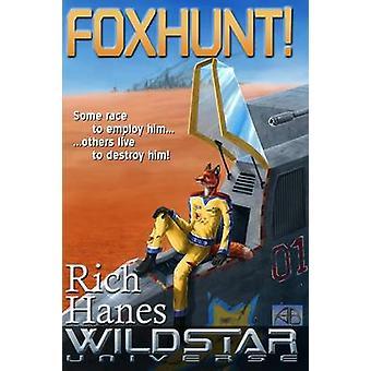 Foxhunt by Hanes & Rich