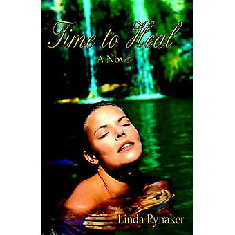 Time to Heal by Pynaker & Linda