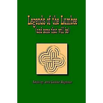 Legends of The Lumbee and some that will be by Boughman & Arvis Locklear