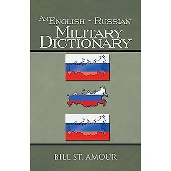 En engelsk russiske militære ordbok av St Amour & Bill