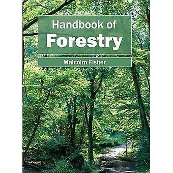 Handbuch der Forstwirtschaft von Fisher & Malcolm