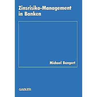 バンガート & マイケルによって Banken で ZinsrisikoManagement