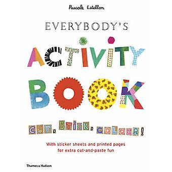 Cahier d'activités pour tout le monde - coupe - Stick - couleur! par Pascale Estellon