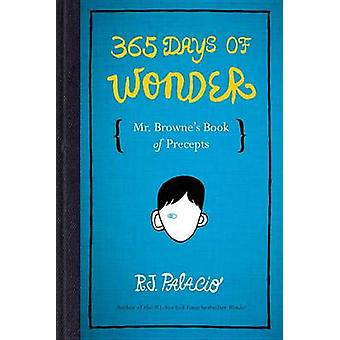 365 Days of Wonder - Mr. Browne's Book of Precepts by R J Palacio - 97