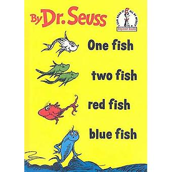 One Fish - Two Fish - Red Fish - Blue Fish by Dr Seuss - 978075692133