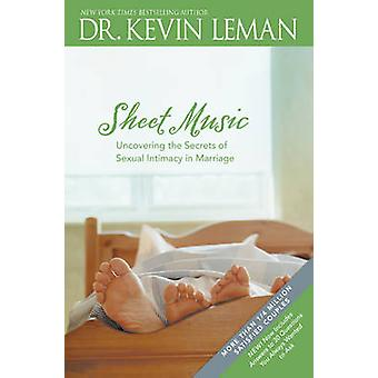 Sheet Music - Uncovering the Secrets of Sexual Intimacy in Marriage by