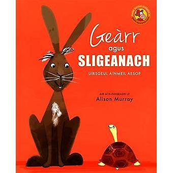 Gearr Agus Sligeanach by Alison Murray - 9780861524051 Book