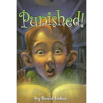Punished! by David Lubar - 9781581960631 Book