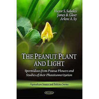 Peanut Plant and Light - Spermidines from Peanut Flowers by Victor S.