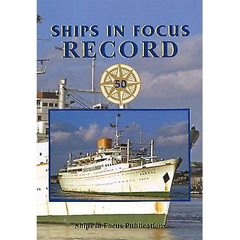 Ships in Focus Record 50 by Roy Fenton - 9781801703963 Book