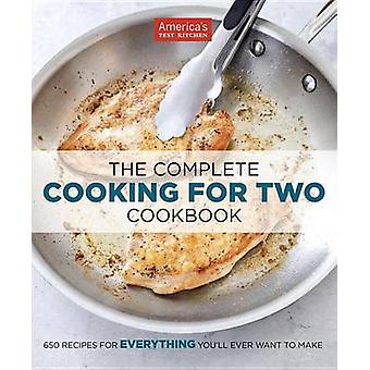 The Complete Cooking for Two Cookbook - 650 Recipes for Everything You
