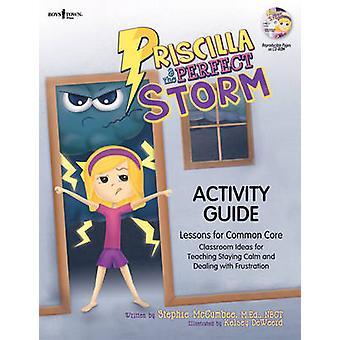 Priscilla & the Perfect Storm Activity Guide - Lessons for Common Core