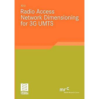 Radio Access Network Dimensioning for 3g Umts by Li & XI