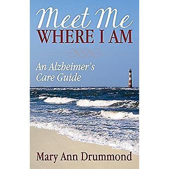تلبية لي أين أنا -- وهو دليل الرعاية مرض الزهايمر و apos من قبل ماري آن دروموند --