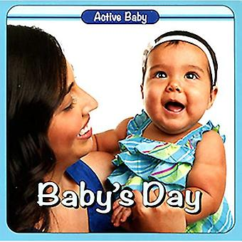 Baby's Day (Active Baby) [Board book]