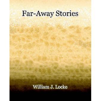 FarAway Stories 1919 von Locke & William J.